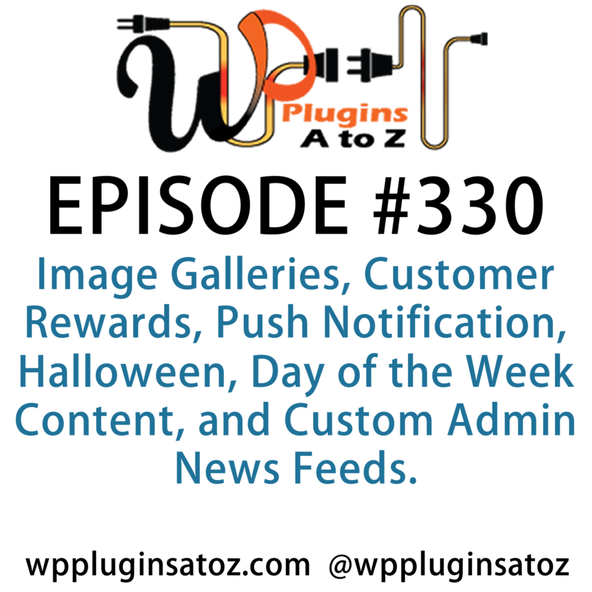 WordPress Plugins A-Z #330 Image Galleries