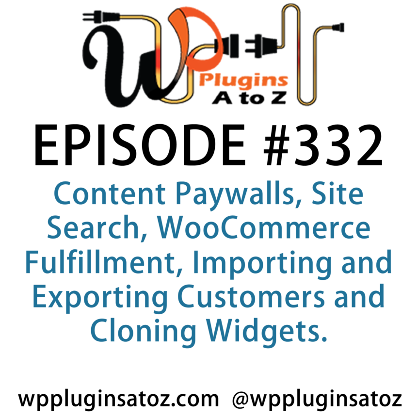 WordPress Plugins A-Z #332 Content Paywalls
