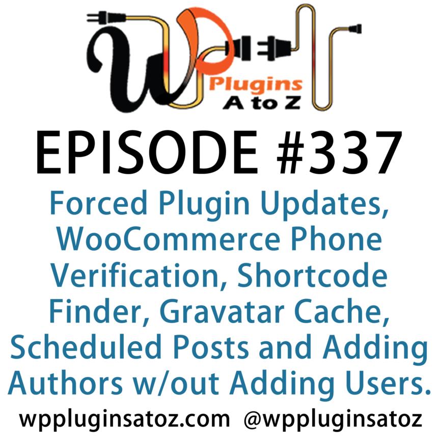 WordPress Plugins A-Z #337 Forced Plugin Updates
