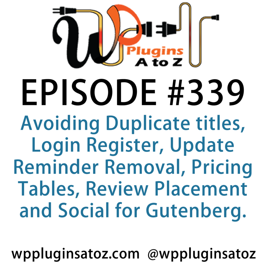 WordPress Plugins A-Z #339 Avoiding Duplicate titles