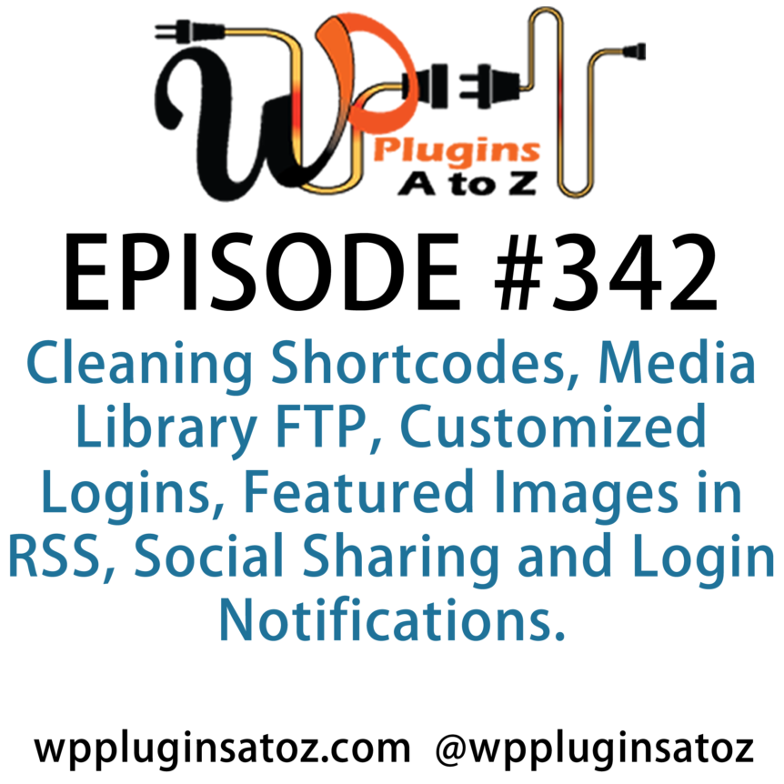 WordPress Plugins A-Z #342 Cleaning Shortcodes