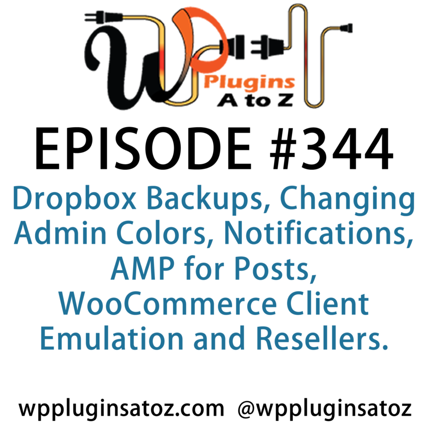 WordPress Plugins A-Z #344 Dropbox Backups