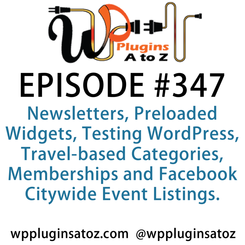 WordPress Plugins A-Z #347 Newsletters